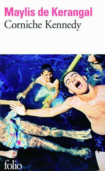 Corniche Kennedy Maylis de Kerangal folio