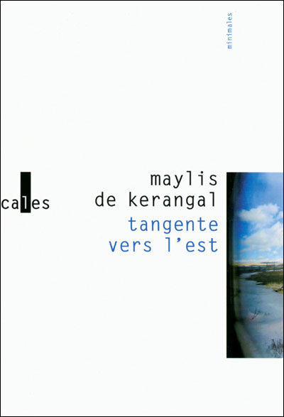 Couverture Tangente vers l'est Maylis de Kerangal Verticales