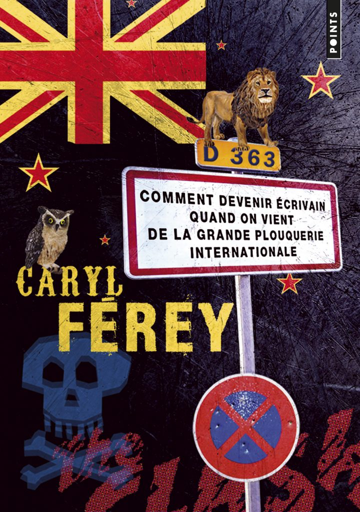 Comment devenir écrivain quand on vient de la grande plouquerie internatioanle, Caryl Ferey, Point