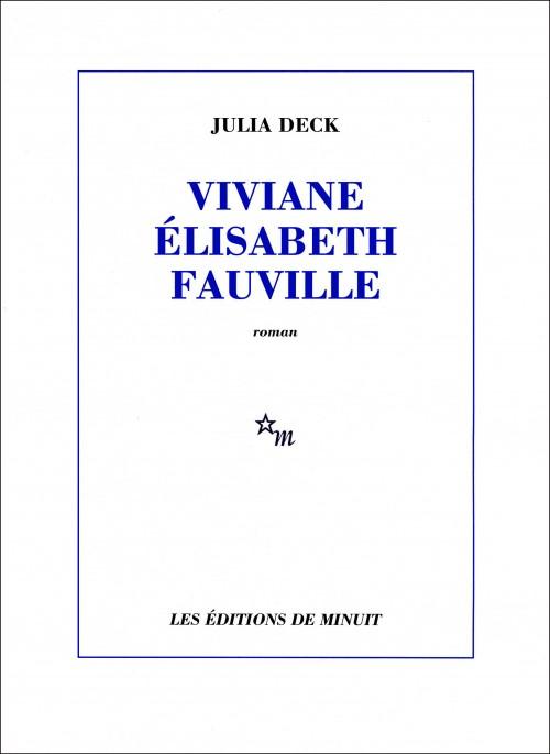 Viviane Elisabeth Fauville, aux éditions de Minuit
