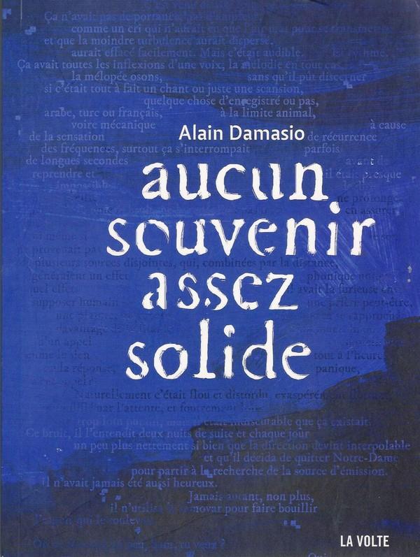 Illustration de couverture par Stéphanie Aparicio Aucun souvenir assez solide, Alain Damasio, La Volte
