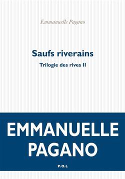 Saufs Riverains, La Trilogie des Rives (2), Emmanuelle Pagano