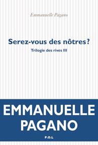 Serez-vous des nôtres, La Triologie des Rives (3), Emmanuelle Pagano
